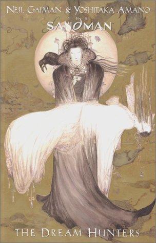 The Sandman: The Dream Hunters by Gaiman, Neil, Amano, Yoshitaka(June 1, 2000) Paperback