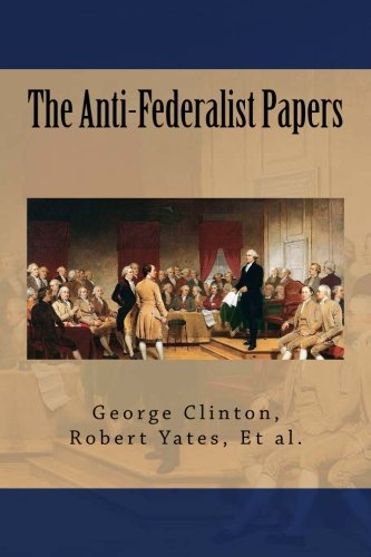 Download The Anti-Federalist Papers PDF