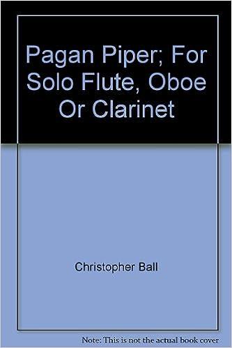 Clarinet Solo Christopher Ball  NM353 Pagan Piper Flute Solo Oboe Solo