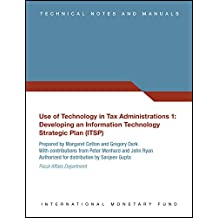 Use of Technology in Tax Administrations 1