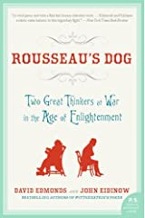 Rousseau's Dog: Two Great Thinkers At War in the Age of Enlightenment Kindle Edition