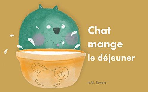Livre Pour Enfant Chat Mange Le Dejeuner Premier Livre