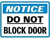 Magnetic Notice Do Not Block Door Sign - 7'h x 10'w NOTICE DO NOT BLOCK DOOR