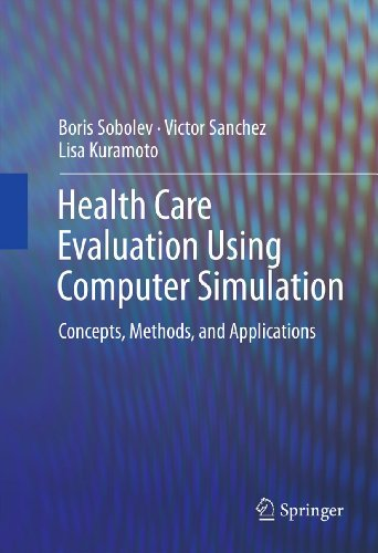 Health Care Evaluation Using Computer Simulation: Concepts, Methods, and Applications Pdf