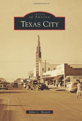 Download Texas City (Images of America) PDF