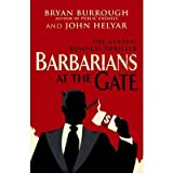 [(Barbarians at the Gate)] [ By (author) Bryan Burrough, By (author) John Helyar ] [September, 2010]
