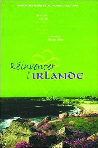 Téléchargement Réinventer l'Irlande pdf