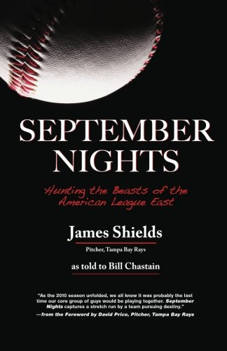 SEPTEMBER NIGHTS: Hunting the Beasts of the American League East