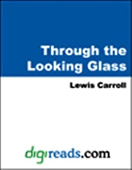 Through the Looking Glass (Dover Thrift Editions) by [Carroll, Lewis]