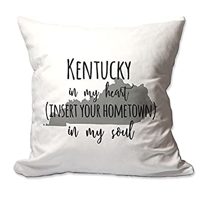 Customized Kentucky in My Heart [YOUR HOMETOWN] in My Soul Throw Pillow