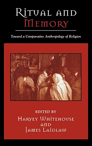 Ritual and Memory: Toward a Comparative Anthropology of Religion (Cognitive Science of Religion)