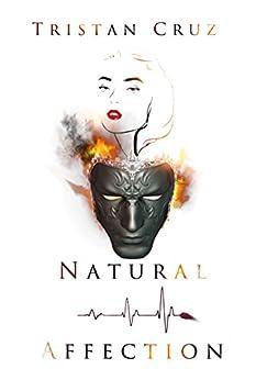 Natural Affection by [Cruz, Tristan]
