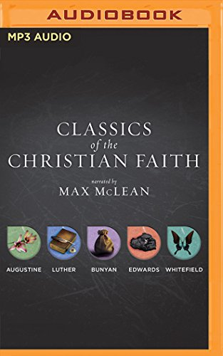 Classics of the Christian Faith: The Complete Audio Collection