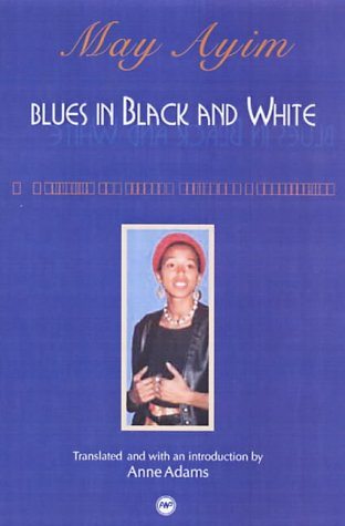 Blues in Black and White: A Collection of Essays, Poetry and Conversations