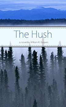 The Hush by [Flowers, William]
