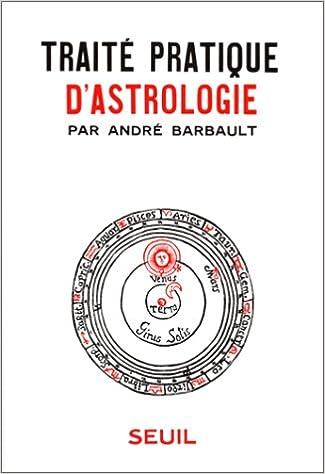 """Résultat de recherche d'images pour """"André Barbault le traite d'astrologie"""""""