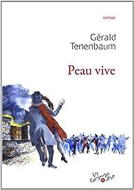 Peau vive par Gérald Tenenbaum
