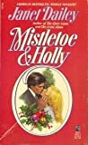 Mistletoe and Holly, Janet Dailey, 0671694316