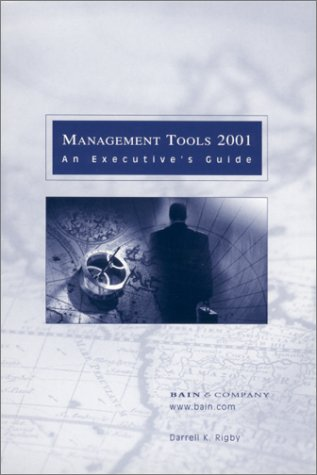 Management Tools 2001 : An Executive's Guide