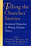 Telling the Churches' Stories, , 0802805566