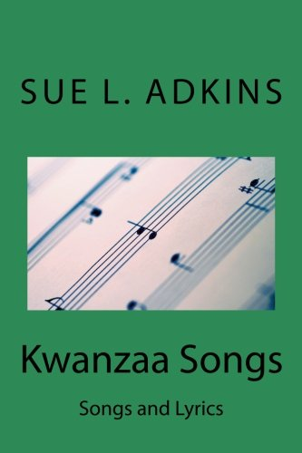 Kwanzaa Songs: Songs and Lyrics