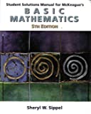 Student Solutions Manual for Mckeague's Basic Mathematics, McKeague, Charles P., 0534379907