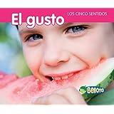 El gusto (Los cinco sentidos) (Spanish Edition)