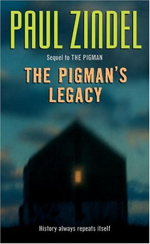 The Pigman's Legacy - Book #2 of the Pigman