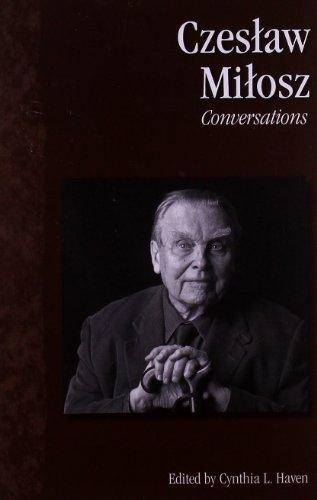 Czeslaw Milosz: Conversations (Literary Conversations Series)