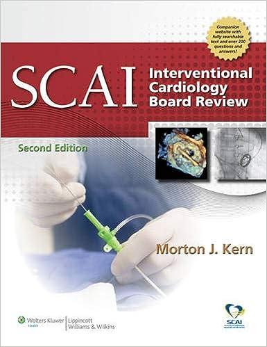 SCAI Interventional Cardiology Board Review: Morton J  Kern