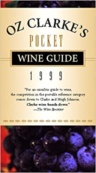 Oz Clarke's Pocket Wine Guide 1999