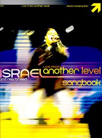 Israel and a New Breed ''Live From Another Level'' Songbook by Integrity