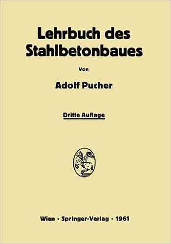 Book Lehrbuch des Stahlbetonbaues: Grundlagen und Anwendungen im Hoch- und Brückenbau