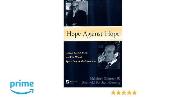 examples of hope in night by elie wiesel