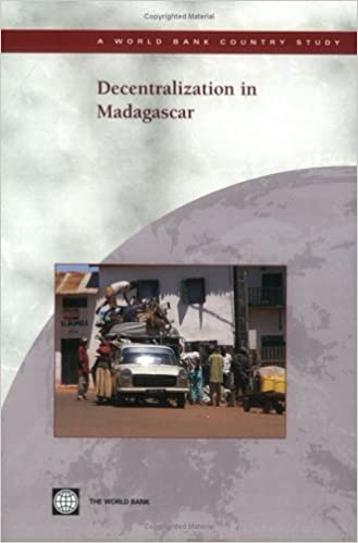 Decentralization in Madagascar (World Bank Country Study)