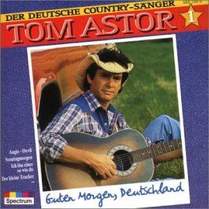 Tom Astor Guten Morgen Deutschland Amazoncom Music