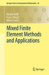 Mixed Finite Element Methods and Applications: 44 (Springer Series in Computational Mathematics)