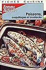 Fiches cuisine Tome 3 : Poissons, coquillages et crustacés par Actuelle