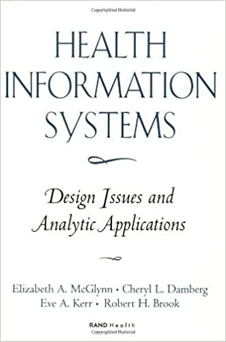 Health Information Systems: Design Issues and Analytic Applications (Health Information Systems Vol. I)