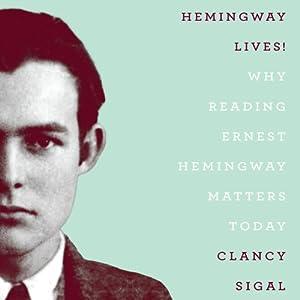 Hemingway Lives! Audiobook