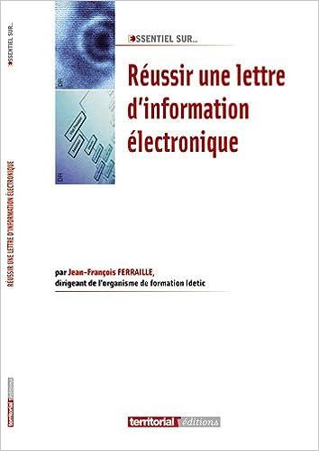Lire en ligne Réussir une lettre d'information électronique pdf ebook
