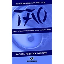 TAO: The fundamentals of practice: easy tips and tricks for your improvement