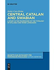 Central Catalan and Swabian: A Study in the Framework of the Typology of Syllable and Word Languages