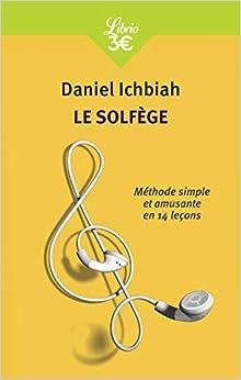 Book's Cover of Le solfège : Méthode simple et amusante en quatorze leçons (Français) Broché – 31 août 2013