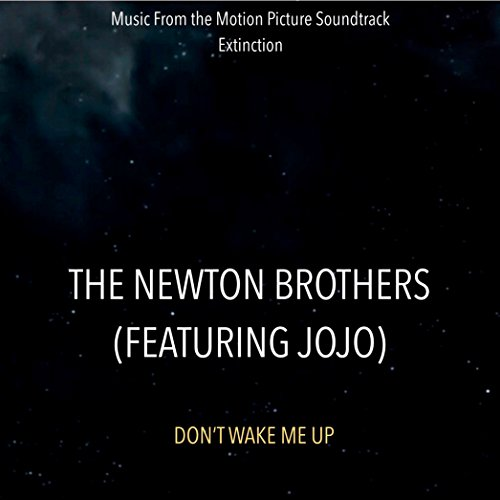 Don't Wake Me Up (Music From The Motion Picture Soundtrack Extinction) [Explicit]
