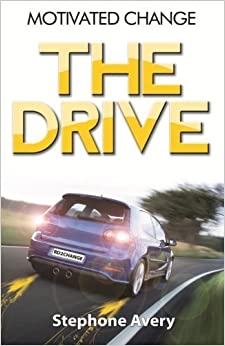 Book Motivated Change: THE DRIVE by Mr. Stephone Avery (2014-03-26)