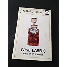 Wine Labels (Collectors' Pieces)