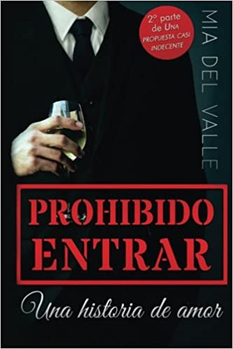 Amazon.com: Prohibido Entrar: Una historia de amor (Spanish Edition) (9781519761903): M del Valle: Books