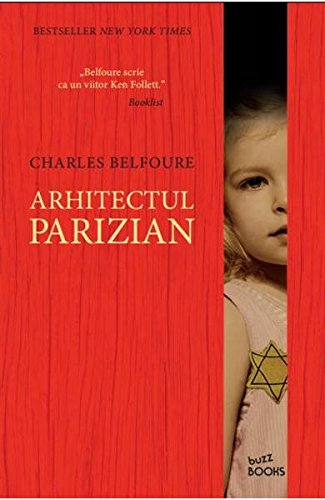 Book cover from Arhitectul parizian (Romanian Edition) by Charles Belfoure