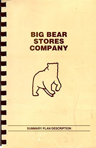 Big Bear Stores Company Summary Plan Description